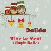 Vive le vent de Dalida