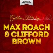 Golden Hits By Max Roach & Clifford Brown de Max Roach