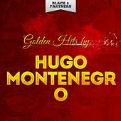 Golden Hits By Hugo Montenegro by Hugo Montenegro