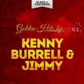 Golden Hits By Kenny Burrell & Jimmy Raney von Kenny Burrell