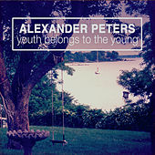 Youth Belongs to the Young by Alexander Peters