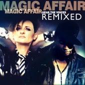 Hear the Voices (Remixed) von Magic Affair