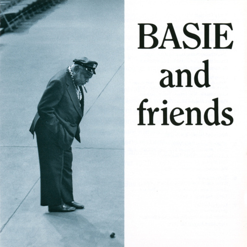 Basie And Friends by Count Basie