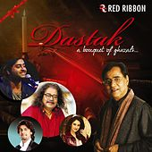Dastak - A Bouquet Of Ghazals by Various Artists