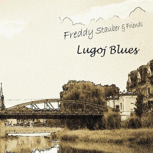 Lugoj Blues by Freddy Stauber