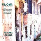 Moving South von Flow