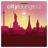 City Lounge, Vol 1.2 de Various Artists