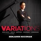 Variations by Benjamin Hochman