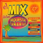 El Mix de las Orquestas Canarias di Various Artists