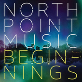 North Point Music: Beginnings de Various Artists