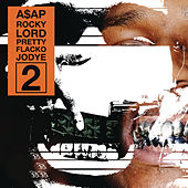 Lord Pretty Flacko Jodye 2 (LPFJ2) by A$AP Rocky