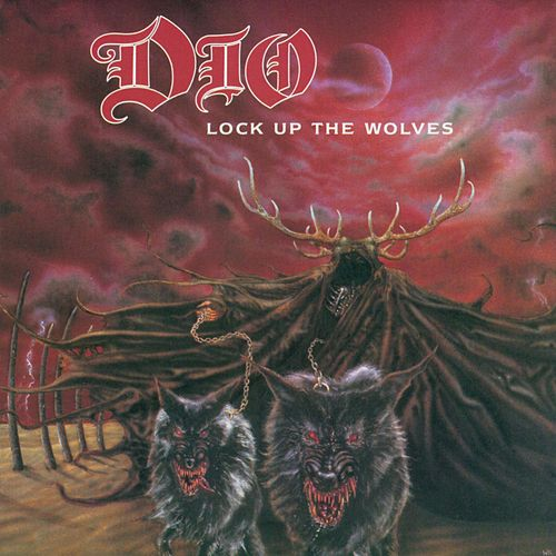 Lock Up The Wolves by Dio