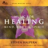 Music For Healing by Steven Halpern