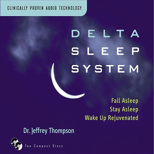 Delta Sleep System by Dr. Jeffrey Thompson