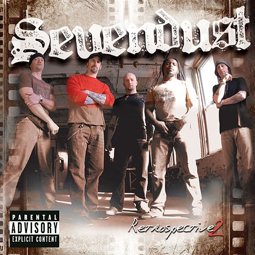 Retrospective 2 by Sevendust