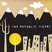 Republic Tigers EP by The Republic Tigers