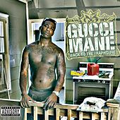 Back To The Traphouse de Gucci Mane