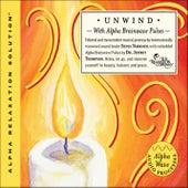 Unwind by Dr. Jeffrey Thompson