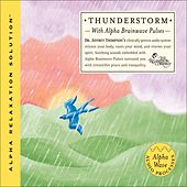 Thunderstorm by Dr. Jeffrey Thompson