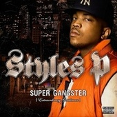 Super Gangster (extraordinary Gentleman) (explicit Version) by Styles P