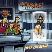 Hula On Mars by The Hawaiians