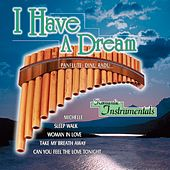 I Have A Dream - Romantic Instrumentals: Panflute de Dinu Radu