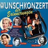 Wunschkonzert der Erinnerungen Vol. 2 by Various Artists