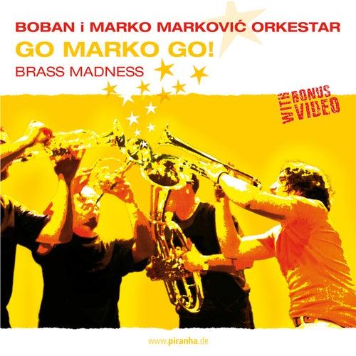 Go Marko Go! by Boban i Marko Markovic Orkestar