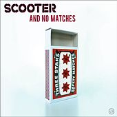 And No Matches von Scooter