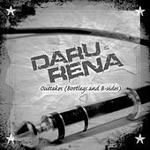 Outtakes (Bootlegs & B-Sides) by Daru & Rena