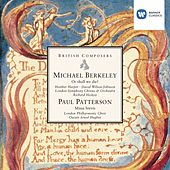 Michael Berkeley: Or shall we die? . Paul Patterson: Missa brevis de Richard Hickox