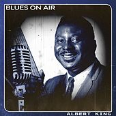 Blues on Air by Albert King