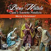 Buon Natale (Canti e scenette natalizie) by Various Artists