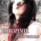 Shirlanne by Robbi Spencer