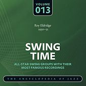 Swing Time - The Encyclopedia of Jazz, Vol. 13 by Various Artists