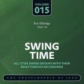 Swing Time - The Encyclopedia of Jazz, Vol. 15 by Roy Eldridge