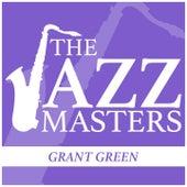 The Jazz Masters - Grant Green van Grant Green