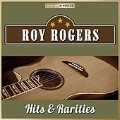 Masterpieces Presents Roy Rogers, Hits & Rarities (26 Country Songs) by Roy Rogers