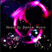 Ibiza DJ Dance Music (100 Essential Tracks Electro Dance House Minimal EDM Tech Deep for DJ and Festival Live Set) von Various Artists