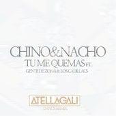 Tu Me Quemas von Chino y Nacho