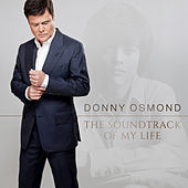 The Soundtrack Of My Life (Deluxe) de Donny Osmond