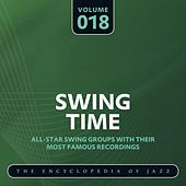 Swing Time - The Encyclopedia of Jazz, Vol. 18 by Various Artists