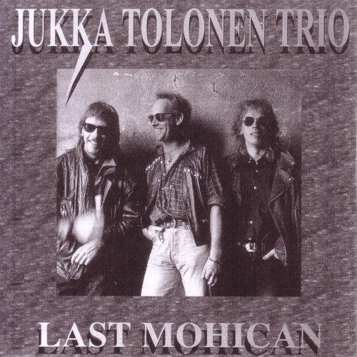 Last Mohican by Jukka Tolonen
