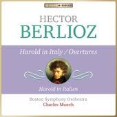 Masterpieces Presents Hector Berlioz: Harold in Italy & Overtures von Boston Symphony Orchestra