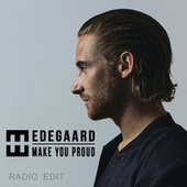 Make You Proud (Radio Edit) by Hedegaard