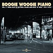 Boogie Woogie Piano, Vol. 3: From Jazz to Rhythm & Blues and Rock'n'roll (1941-1955) de Various Artists