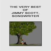 The Very Best of Jimmy Scott, Songwriter by Jimmy Scott