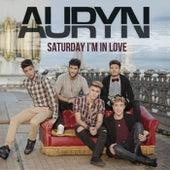 Saturday I'm in love by Auryn