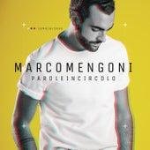 Parole in circolo de Marco Mengoni