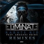 Karate Kid Remix EP by Eliminate